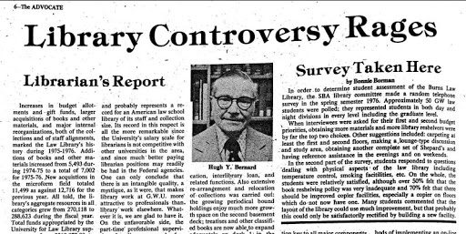 In the 1970s, Hugh Bernard found himself in the vortex of student controversy regarding collections and staffing; his response in The Advocate aimed to inform readers of progress on the issues raised.