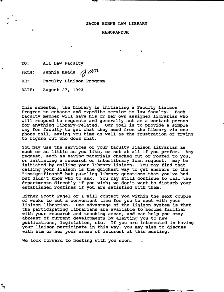 Typescript memo announcing the Faculty Liaison Program in 1993.   Written communications to faculty from the Law Library in the early 1990s involved composing a document using a typewriter, making a photocopy for each faculty member, and hand-carrying the stack for individual distribution to each professor's mailbox several floors above the Library.