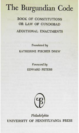 The Burgundian Code (1972 translation). The Burgundian Code of the late fifth and early sixth centuries offered the earliest known law governing the judicial duel.